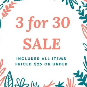 3 for $30, all $25 and under!